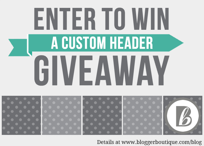 Birthday Week Giveaway: Custom Header {Closed}